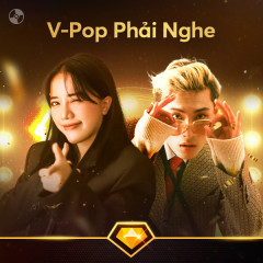 V-Pop Phải Nghe - Wren Evans, buitruonglinh, Phùng Khánh Linh, Hoàng Duyên