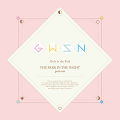 THE PARK IN THE NIGHT part one - GWSN