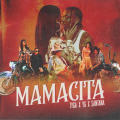 MAMACITA - Tyga, YG, Santana