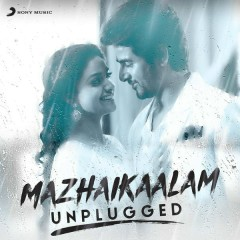 Mazhaikaalam (Unplugged)