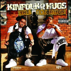 The Extortion - Kinfolk Thugs