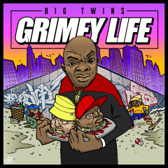 Grimey Life - Big Twins