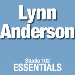 Lynn Anderson: Studio 102 Essentials - Lynn Anderson