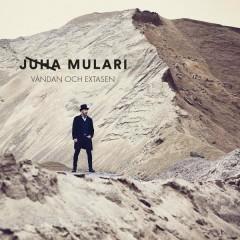 Våndan & extasen - Juha Mulari