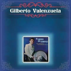 Gilberto Valenzuela - Gilberto Valenzuela