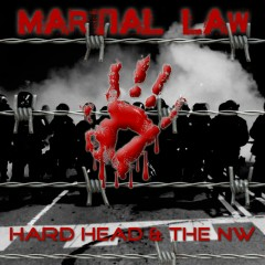 Martial Law - Hard Head, The NW