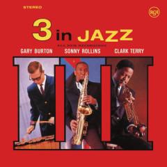 3 in Jazz (Remastered) - Gary Burton, Sonny Rollins, Clark Terry