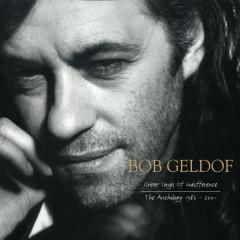 Great Songs Of Indifference: The Bob Geldof Anthology 1986-2001 - Bob Geldof