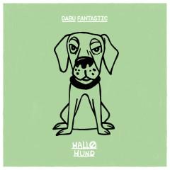 Hallo Hund - Dabu Fantastic