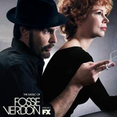 The Music of Fosse/Verdon: Episode 1 (Original Television Soundtrack) - Various Artists