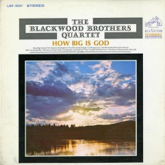How Big Is God - The Blackwood Brothers Quartet