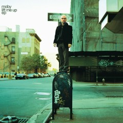 Lift Me Up - Moby