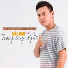 Mãi Đau Trong Suy Nghĩ (DZ Remix) (Single)