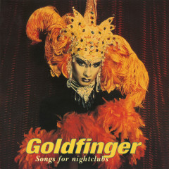 Songs For Nightclubs - Goldfinger