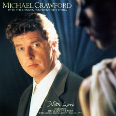 With Love - Michael Crawford, London Symphony Orchestra