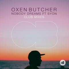 Nobody Dreams (Remixes)