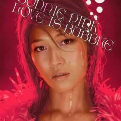 LOVE IS BUBBLE - Bonnie Pink