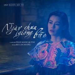 Ngày Chưa Giông Bão (Người Bất Tử OST) (Single)