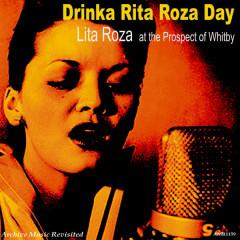 At the Prospect of Whitby: Drinka Lita Roza Day - Lita Roza, Johnny Keating