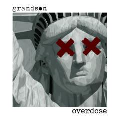 Overdose (Single) - grandson