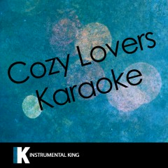 Cozy Lovers Karaoke - Instrumental King