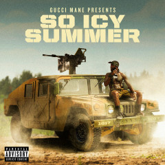 Gucci Mane Presents: So Icy Summer - Gucci Mane