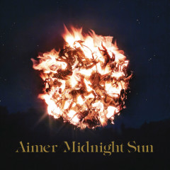 Midnight Sun - Aimer