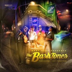 Souldies Are Forever - Baby Bash, The Bashtones