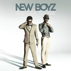 Too Cool To Care (Squeaky Clean) - New Boyz