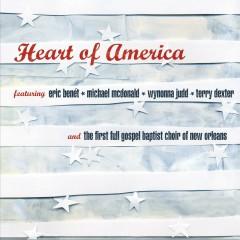 Heart Of America - Eric Benét, Michael McDonald, Wynonna Judd