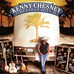 Greatest Hits II - Kenny Chesney