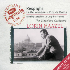Respighi: Roman Festivals; Pines of Rome / Rimsky-Korsakov: The Golden Cockerel Suite - The Cleveland Orchestra, Lorin Maazel