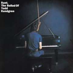 Runt: The Ballad of Todd Rundgren - Todd Rundgren