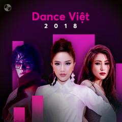 Nhạc Dance Việt Nổi Bật 2018