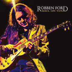 Soul On Ten (Digital E-Booklet) - Robben Ford
