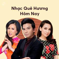 Nhạc Quê Hương Hôm Nay - Various Artists