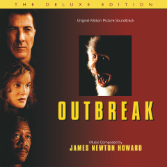 Outbreak (Original Motion Picture Soundtrack / Deluxe Edition) - James Newton Howard