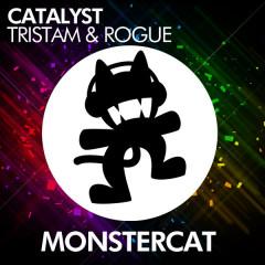 Catalyst - Rogue, Tristam