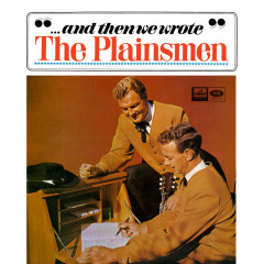 … And Then We Wrote - The Plainsmen