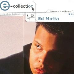E - Collection - Ed Motta