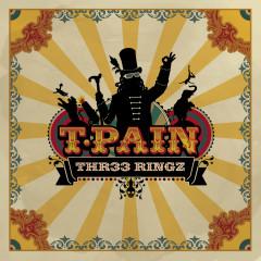 THR33 RINGZ - T-Pain