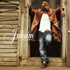 Still Ghetto - Jaheim