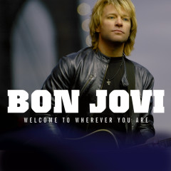 Welcome To Wherever You Are - Bon Jovi