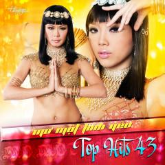 Top Hits 43 - Mơ Một Tình Yêu - Various Artists