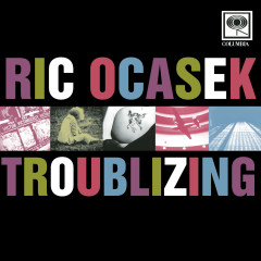 Troublizing - Ric Ocasek