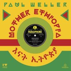 Mother Ethiopia - Paul Weller