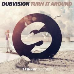 Turn It Around - DubVision