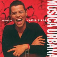 Musica Urbana - O Melhor De Cassia Eller - Cássia Eller