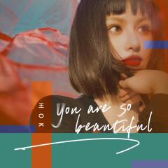 You Are So Beautiful - Wang OK