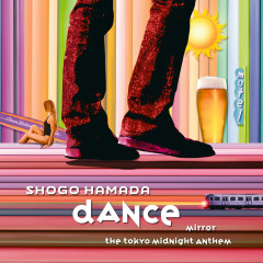 MIRROR / DANCE (including Bonus Track) - Shogo Hamada
